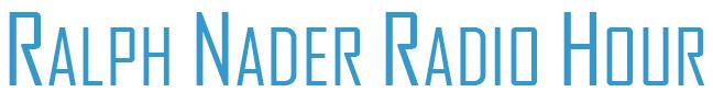 Ralph Nader Radio Hour